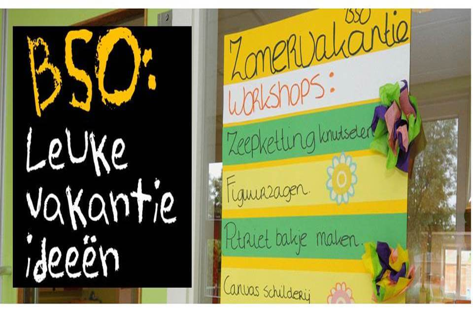BSO activiteiten vakantie 10 ideeën