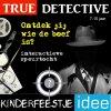 True Detective kinderfeestje